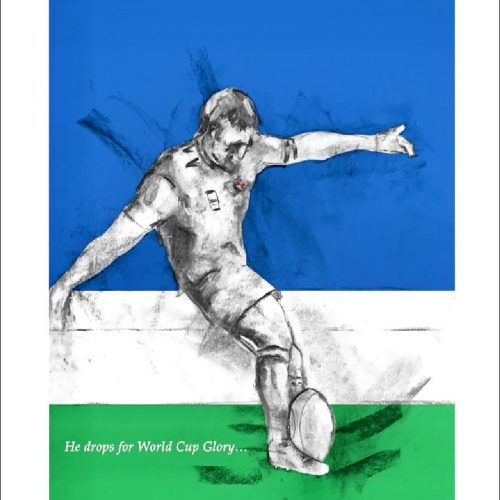 Jonny Wilkinson He Drops For World Cup Glory Limited Edition